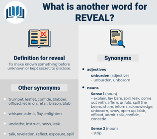reveal, synonym reveal, another word for reveal, words like reveal, thesaurus reveal