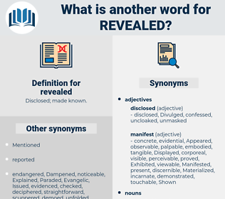 revealed, synonym revealed, another word for revealed, words like revealed, thesaurus revealed