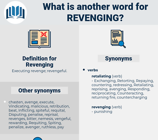 Revenging, synonym Revenging, another word for Revenging, words like Revenging, thesaurus Revenging