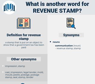 revenue stamp, synonym revenue stamp, another word for revenue stamp, words like revenue stamp, thesaurus revenue stamp