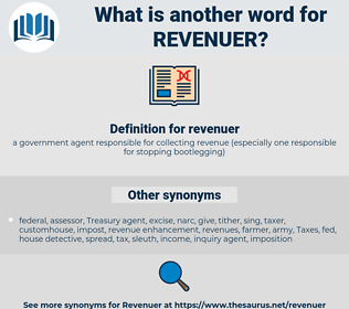 revenuer, synonym revenuer, another word for revenuer, words like revenuer, thesaurus revenuer