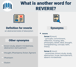 reverie, synonym reverie, another word for reverie, words like reverie, thesaurus reverie