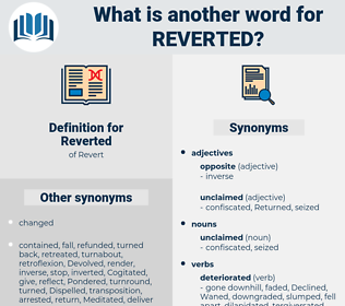 Reverted, synonym Reverted, another word for Reverted, words like Reverted, thesaurus Reverted