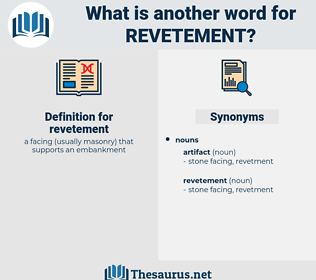 revetement, synonym revetement, another word for revetement, words like revetement, thesaurus revetement