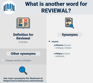 Reviewal, synonym Reviewal, another word for Reviewal, words like Reviewal, thesaurus Reviewal