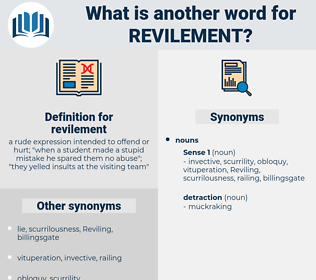 revilement, synonym revilement, another word for revilement, words like revilement, thesaurus revilement