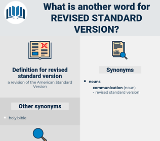 revised standard version, synonym revised standard version, another word for revised standard version, words like revised standard version, thesaurus revised standard version