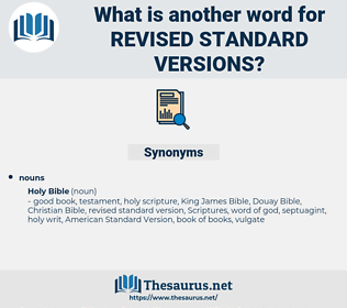 revised standard versions, synonym revised standard versions, another word for revised standard versions, words like revised standard versions, thesaurus revised standard versions