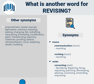 revising, synonym revising, another word for revising, words like revising, thesaurus revising