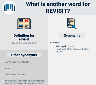 revisit, synonym revisit, another word for revisit, words like revisit, thesaurus revisit