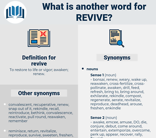 revive, synonym revive, another word for revive, words like revive, thesaurus revive