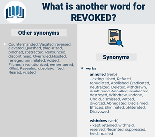 Revoked, synonym Revoked, another word for Revoked, words like Revoked, thesaurus Revoked
