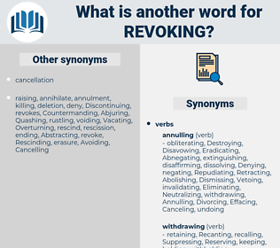 Revoking, synonym Revoking, another word for Revoking, words like Revoking, thesaurus Revoking