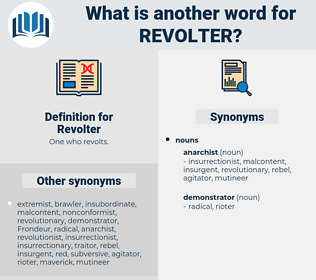Revolter, synonym Revolter, another word for Revolter, words like Revolter, thesaurus Revolter