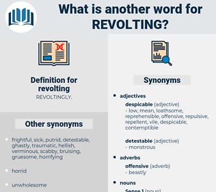 revolting, synonym revolting, another word for revolting, words like revolting, thesaurus revolting