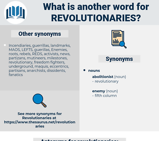 revolutionaries, synonym revolutionaries, another word for revolutionaries, words like revolutionaries, thesaurus revolutionaries