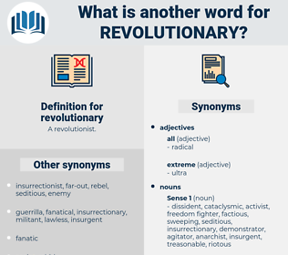 revolutionary, synonym revolutionary, another word for revolutionary, words like revolutionary, thesaurus revolutionary