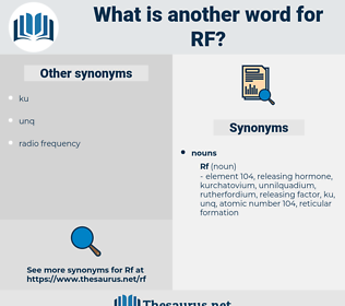 rf, synonym rf, another word for rf, words like rf, thesaurus rf