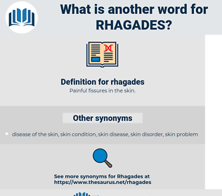 rhagades, synonym rhagades, another word for rhagades, words like rhagades, thesaurus rhagades