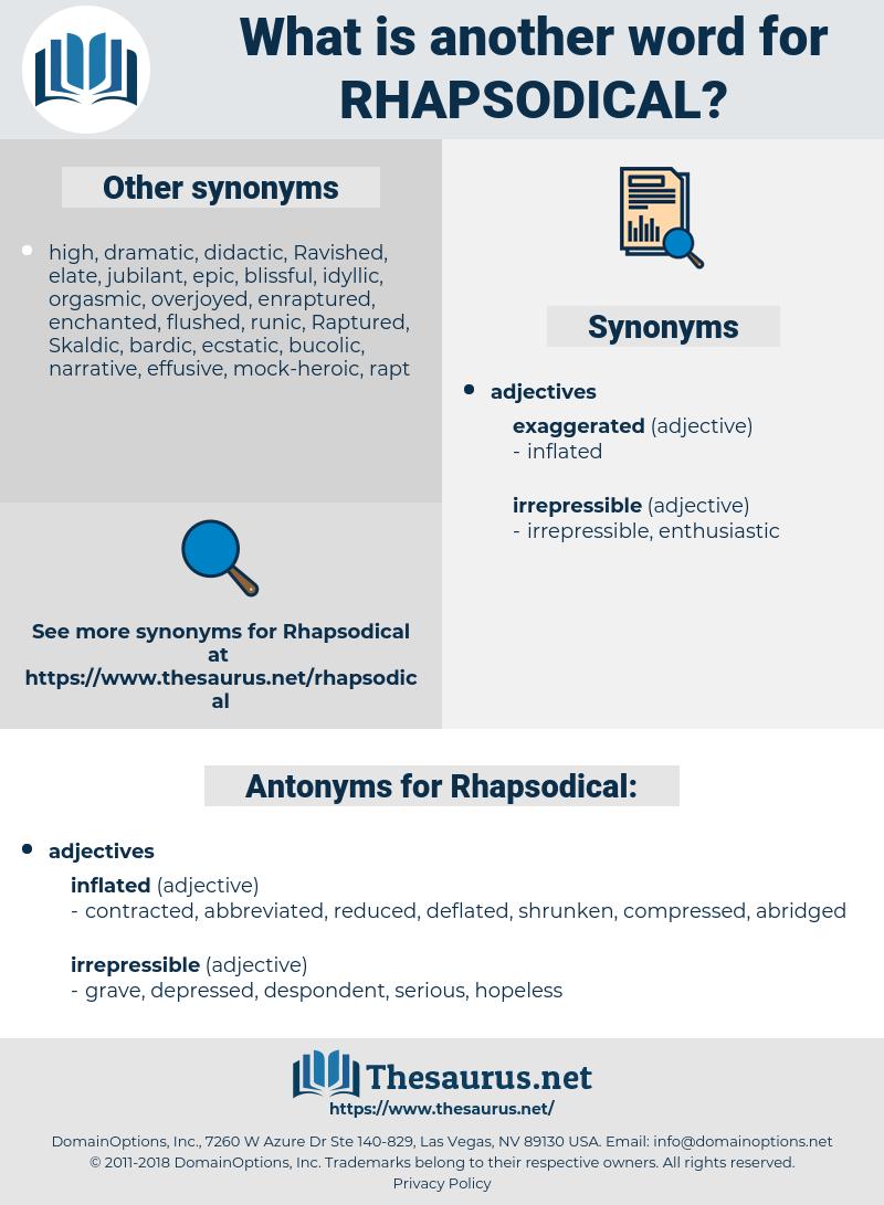 Rhapsodical, synonym Rhapsodical, another word for Rhapsodical, words like Rhapsodical, thesaurus Rhapsodical