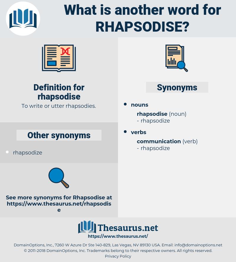 rhapsodise, synonym rhapsodise, another word for rhapsodise, words like rhapsodise, thesaurus rhapsodise