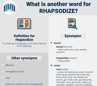 rhapsodize, synonym rhapsodize, another word for rhapsodize, words like rhapsodize, thesaurus rhapsodize