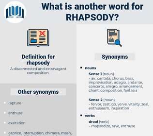 rhapsody, synonym rhapsody, another word for rhapsody, words like rhapsody, thesaurus rhapsody