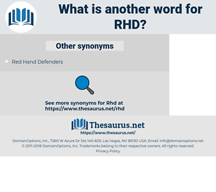 RHD, synonym RHD, another word for RHD, words like RHD, thesaurus RHD