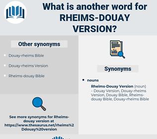 Rheims-douay Version, synonym Rheims-douay Version, another word for Rheims-douay Version, words like Rheims-douay Version, thesaurus Rheims-douay Version