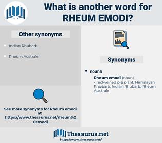 Rheum Emodi, synonym Rheum Emodi, another word for Rheum Emodi, words like Rheum Emodi, thesaurus Rheum Emodi