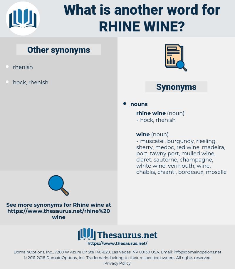 Rhine Wine, synonym Rhine Wine, another word for Rhine Wine, words like Rhine Wine, thesaurus Rhine Wine