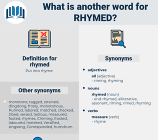 rhymed, synonym rhymed, another word for rhymed, words like rhymed, thesaurus rhymed