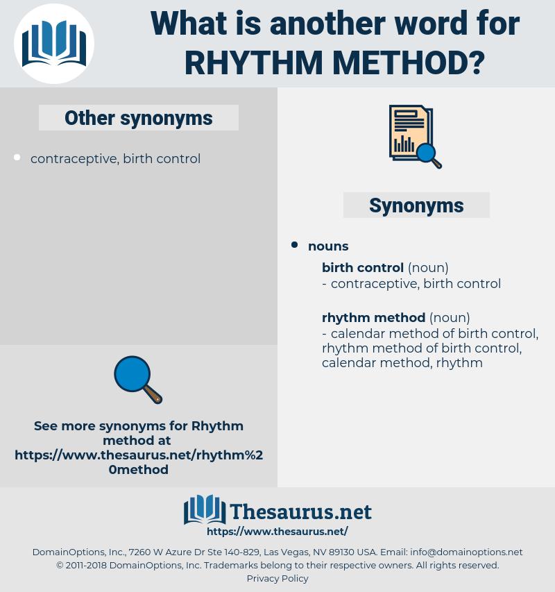 rhythm method, synonym rhythm method, another word for rhythm method, words like rhythm method, thesaurus rhythm method