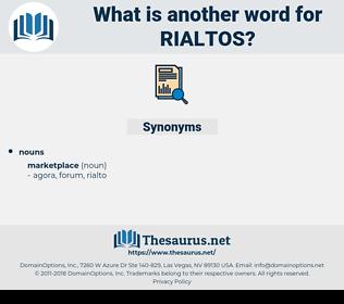 rialtos, synonym rialtos, another word for rialtos, words like rialtos, thesaurus rialtos
