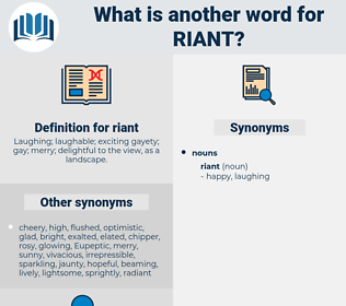 riant, synonym riant, another word for riant, words like riant, thesaurus riant