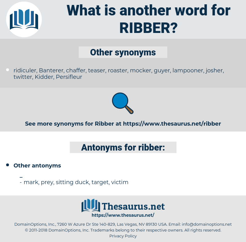 ribber, synonym ribber, another word for ribber, words like ribber, thesaurus ribber