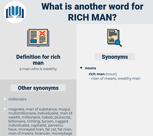 rich man, synonym rich man, another word for rich man, words like rich man, thesaurus rich man