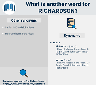 richardson, synonym richardson, another word for richardson, words like richardson, thesaurus richardson