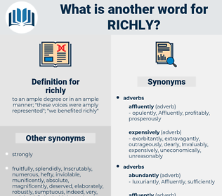 richly, synonym richly, another word for richly, words like richly, thesaurus richly