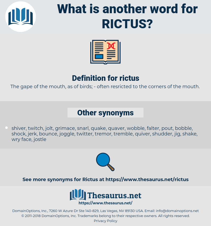 rictus, synonym rictus, another word for rictus, words like rictus, thesaurus rictus