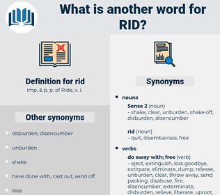 rid, synonym rid, another word for rid, words like rid, thesaurus rid