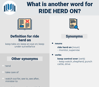 ride herd on, synonym ride herd on, another word for ride herd on, words like ride herd on, thesaurus ride herd on