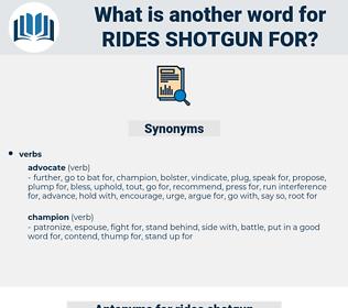 rides shotgun for, synonym rides shotgun for, another word for rides shotgun for, words like rides shotgun for, thesaurus rides shotgun for