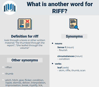 riff, synonym riff, another word for riff, words like riff, thesaurus riff