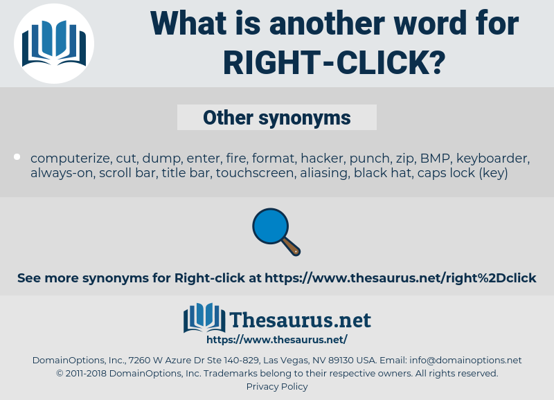 right-click, synonym right-click, another word for right-click, words like right-click, thesaurus right-click