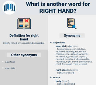 right hand, synonym right hand, another word for right hand, words like right hand, thesaurus right hand