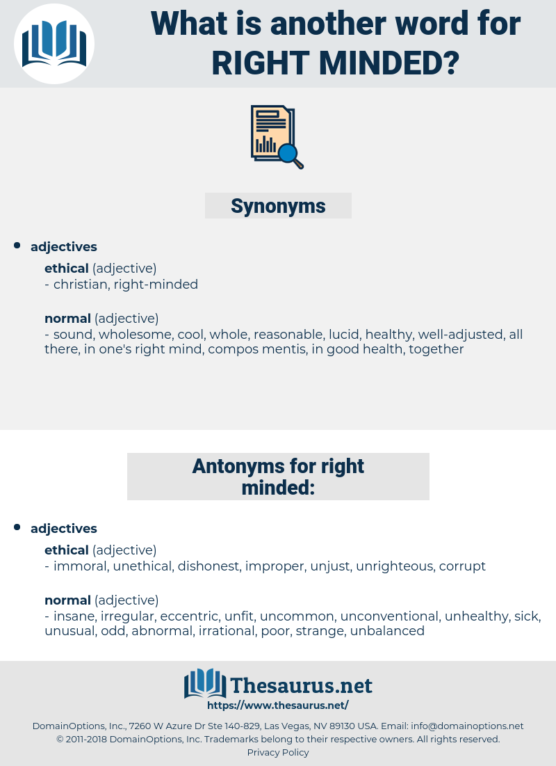 right-minded, synonym right-minded, another word for right-minded, words like right-minded, thesaurus right-minded