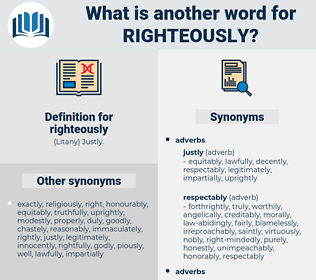 righteously, synonym righteously, another word for righteously, words like righteously, thesaurus righteously