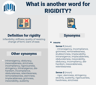 rigidity, synonym rigidity, another word for rigidity, words like rigidity, thesaurus rigidity