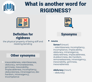 rigidness, synonym rigidness, another word for rigidness, words like rigidness, thesaurus rigidness